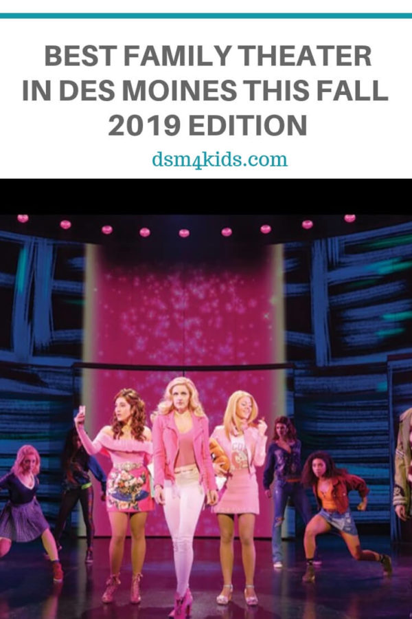 Best Family Theater in Des Moines This Fall – 2019 Edition – dsm4kids.com