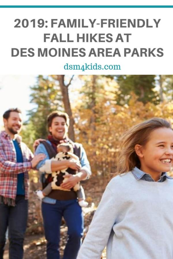 2019: Family-Friendly Fall Hikes at Des Moines Area Parks – dsm4kids