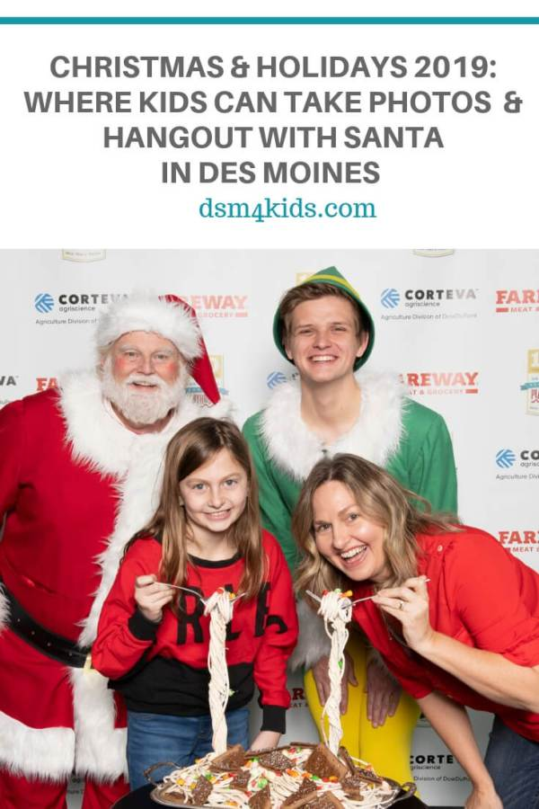 Christmas & Holidays 2019: Where Kids can Take Photos and Hangout with Santa in Des Moines – dsm4kids.com