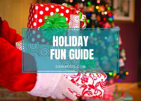 dsm4kids Holday Fun Guide