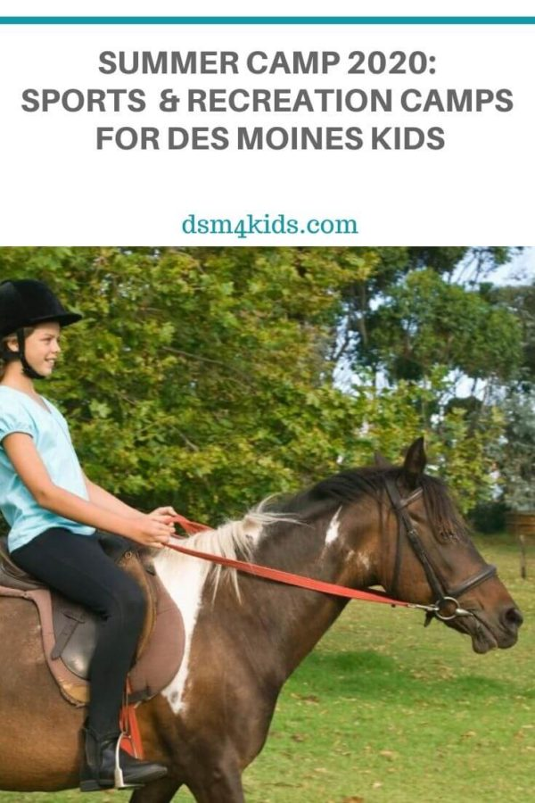 Summer Camp 2020: Sports and Recreation Camps for Des Moines Kids – dsm4kids.com