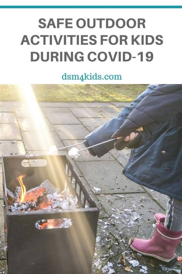 Safe Outdoor Activities for Kids During COVID-19 – dsm4kids.com