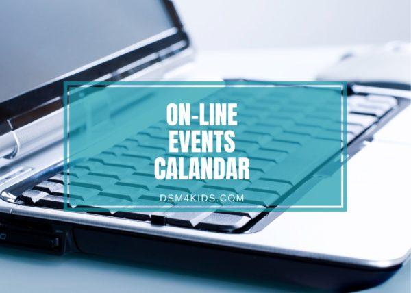 On-Line Events Calendar - dsm4kids.com