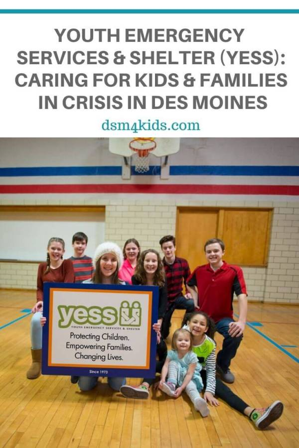 Youth Emergency Services & Shelter (YESS): Caring for Kids and Families in Crisis in Des Moines – dsm4kids.com