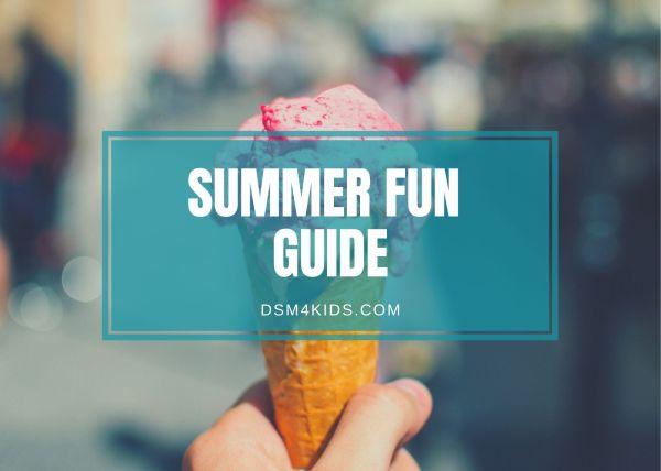 dsm4kids Summer Fun Guide