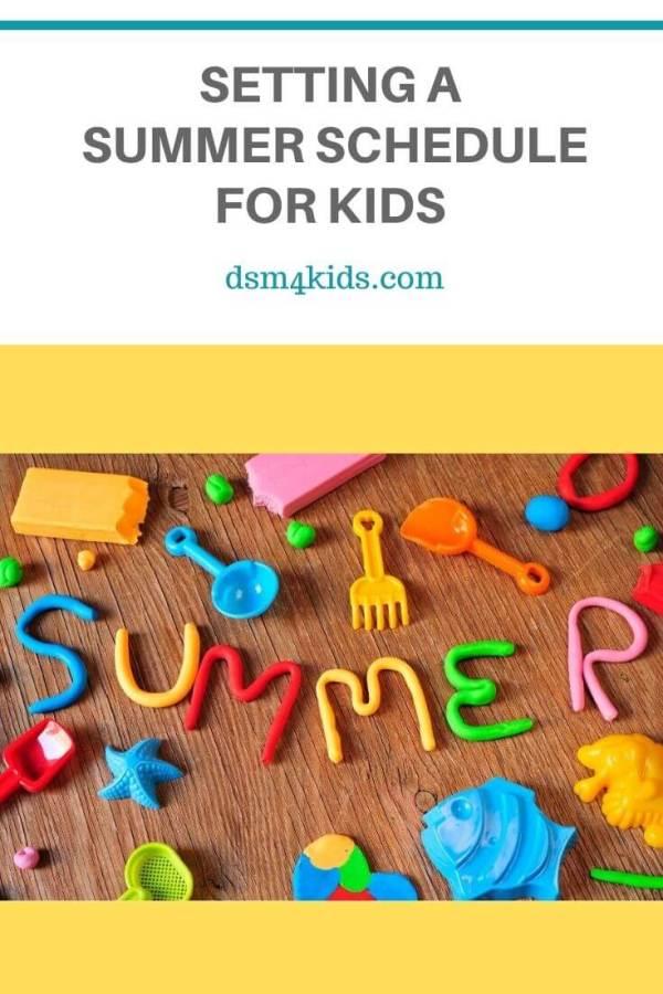 Setting a Summer Schedule for Kids – dsm4kids.com