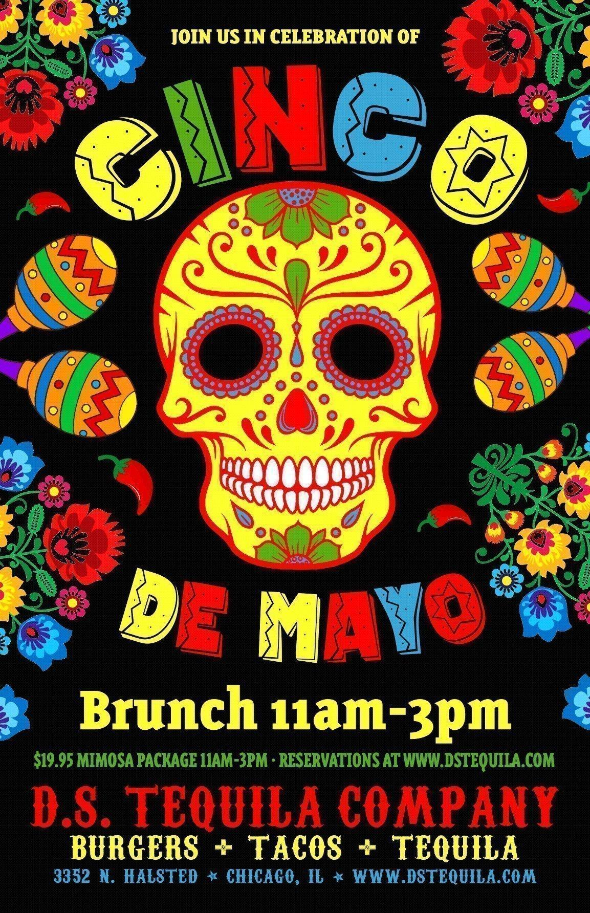 Cinco De Mayo Brunch All Day Party D S Tequila Co