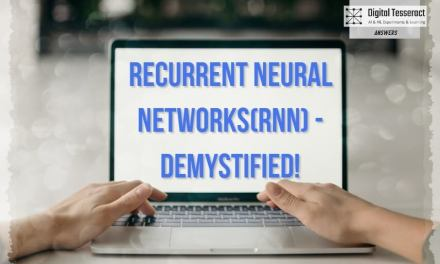 Recurrent Neural Networks(RNN) – Demystified!