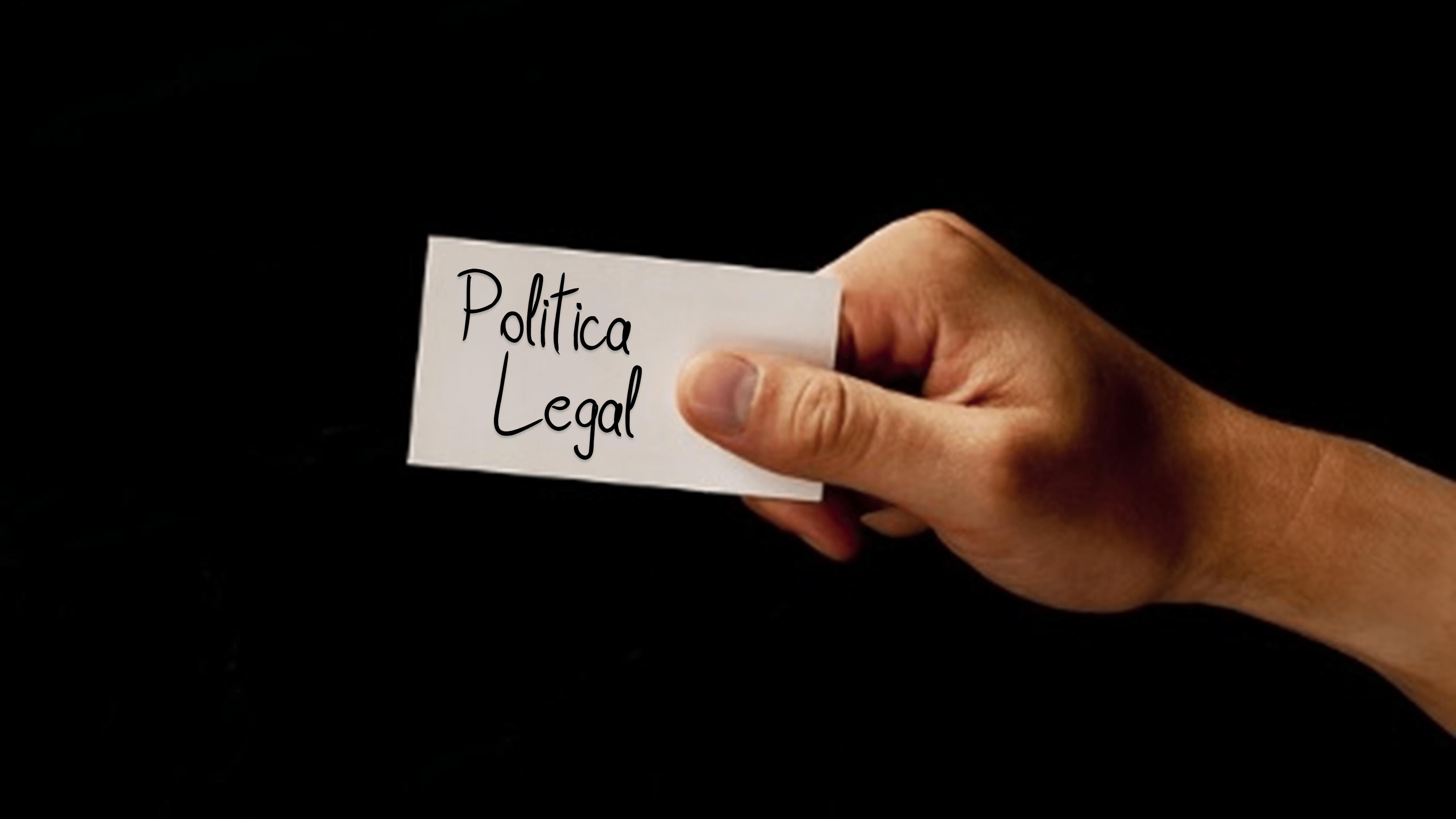 Politicas - Politica Legal