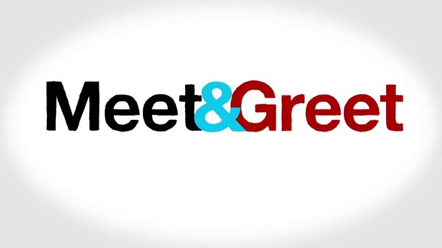 meet and greet