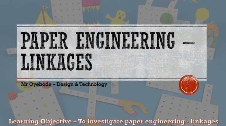 paper engineering lesson - linkages