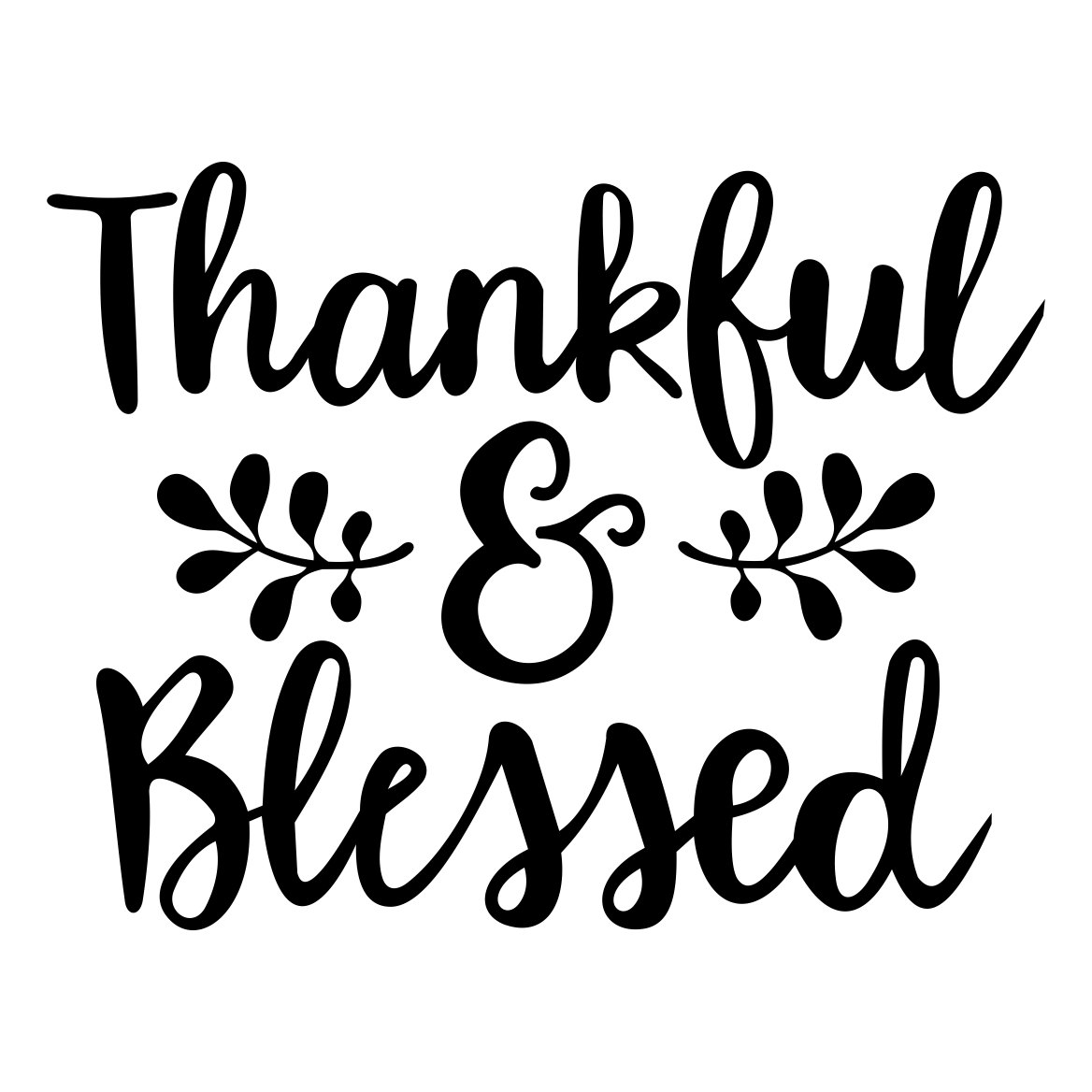 Thankful Blessed 2 Phrase graphics design SVG by