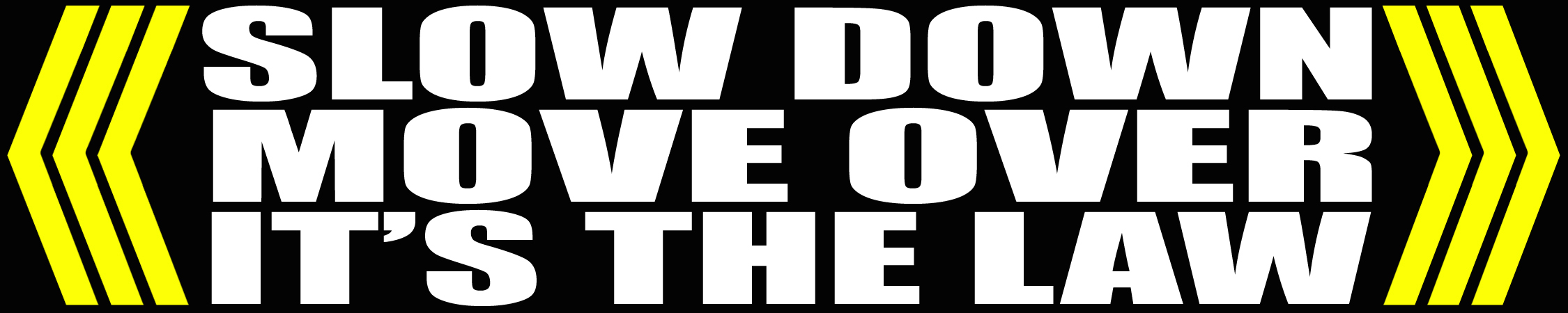 Slow Down Move Over It's The Law Vinyl Decal by LilBitOLove on