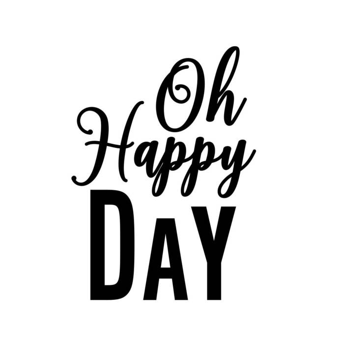 Oh happy day Phrase Graphics SVG Dxf EPS Png by