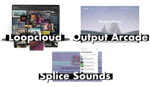サブスクリプション型サンプル音源サービスを比較!Splice Sounds / Loopcloud / Output「Arcade」はどれがおすすめ?