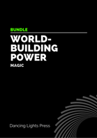 Worldbuilding Power: Magic [BUNDLE]