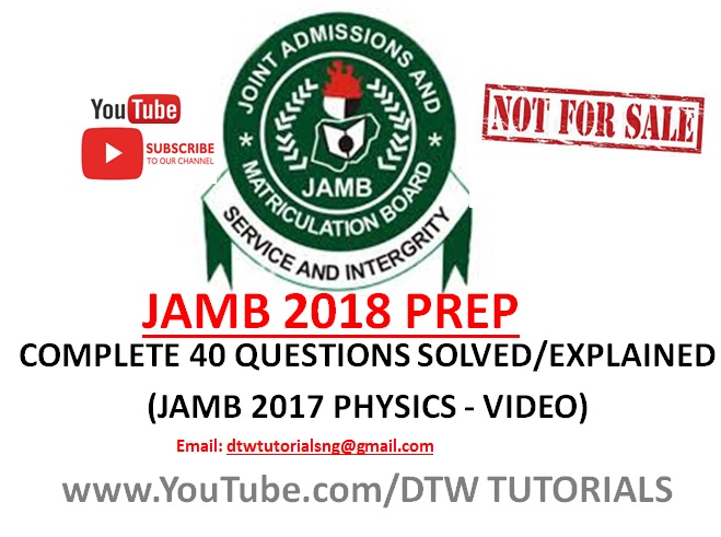 JAMB 2017 Physics Past Question | Complete 40 Questions Solved/Explained(Video Download)