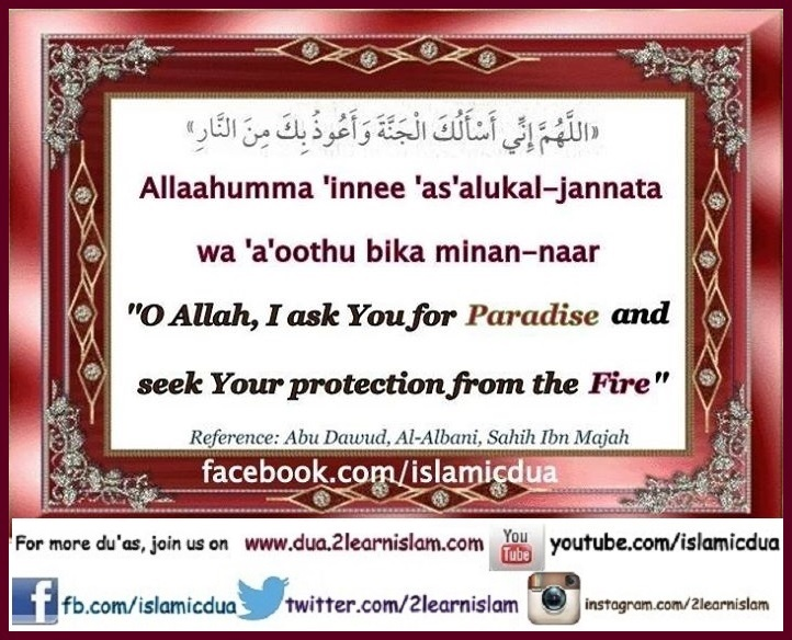 Dua to seek Jannah and protection from the fire of Hell