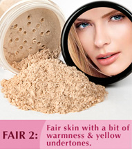 Fair Shade 2: Fair complexions with a bit of warmness and yellow undertones.