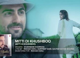 Mitti Di Khushboo by Ayushmann Khurrana