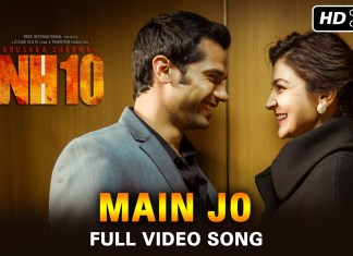 Watch HD Video Main Jo Movie NH10