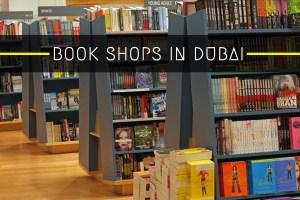 Top 10 Book Shops & Book Stores in Dubai