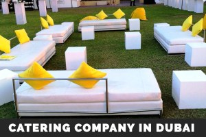 Dubai Catering Companies – Best Catering Company in Dubai