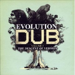 Evolution Of Dub, Vol. 3