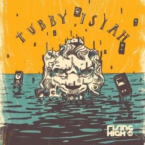 Tubby Isiah: Rising High