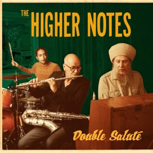 The Higher Notes: Double Salute
