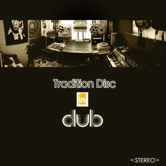 Nat Birchall meets Al Breadwinner: Tradition Disc in Dub