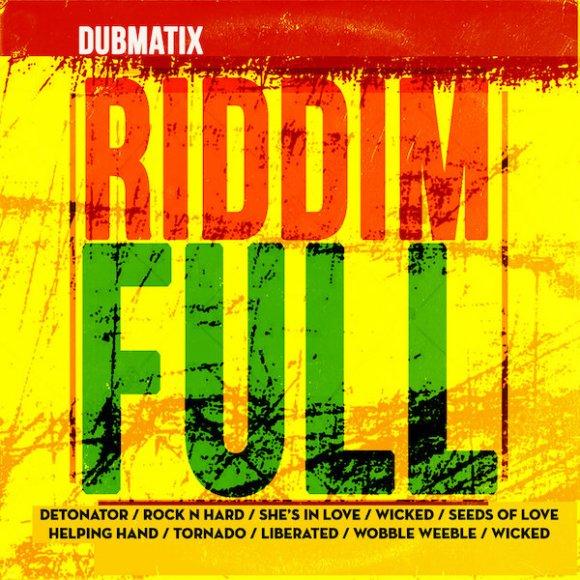 Dubmatix: Riddim Full