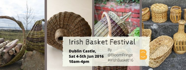 Bloom Fringe Irish Basket Festival 2016