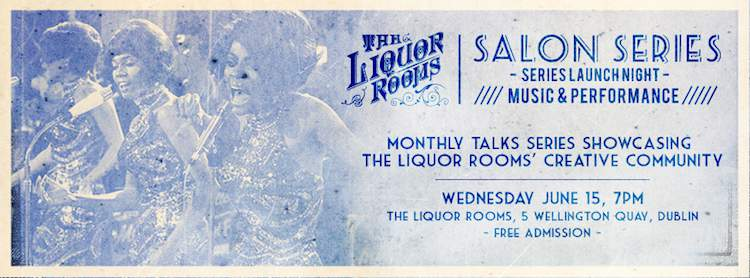 The Liquor Rooms hosts the inaugural Salon Series event this June