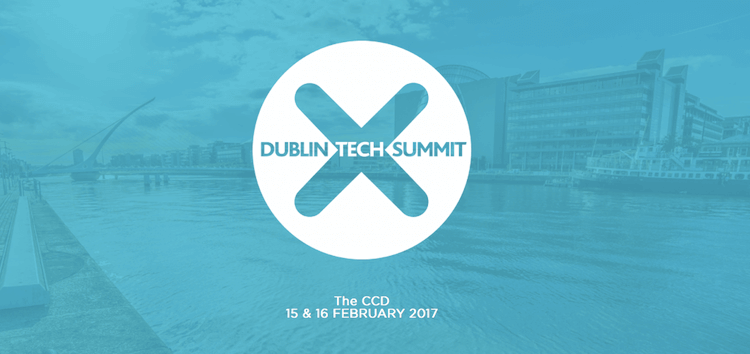 Dublin Tech Summit 2017