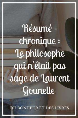 Le philosophe qui n'était pas sage de Laurent Gounelle : résumé et chronique