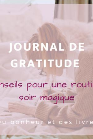 Ma routine du soir : tenir un journal de gratitude