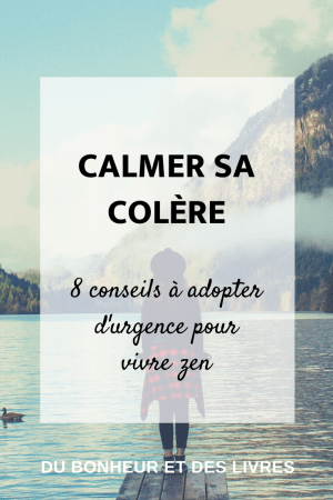 Comment calmer sa colère ? 8 conseils à adopter d'urgence