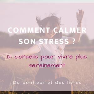 """Comment calmer son stress ? 12 conseils de Richard Carlson et du livre best-seller """"Ne vous noyez pas dans un verre d'eau"""""""