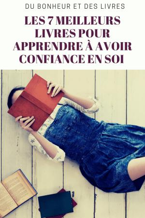7 livres pour apprendre à avoir confiance en soi