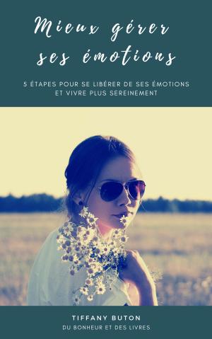 Ebook Mieux gérer ses émotions