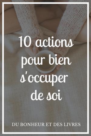 S'occuper de soi : 10 actions pour se créer une to-do list toute douce