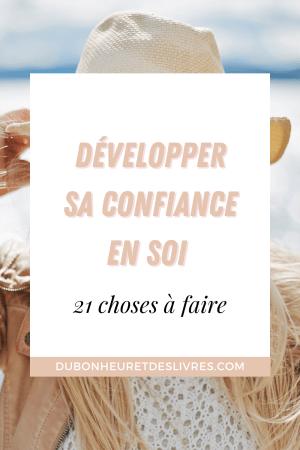 Développer sa confiance en soi : 21 choses à faire