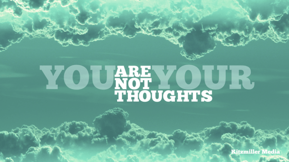 Image result for you are not your thoughts