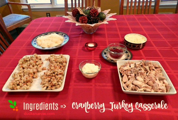 Ingredients for cranberry turkey casserole #DucksnaRow #ThanksgivingDinner #recipes