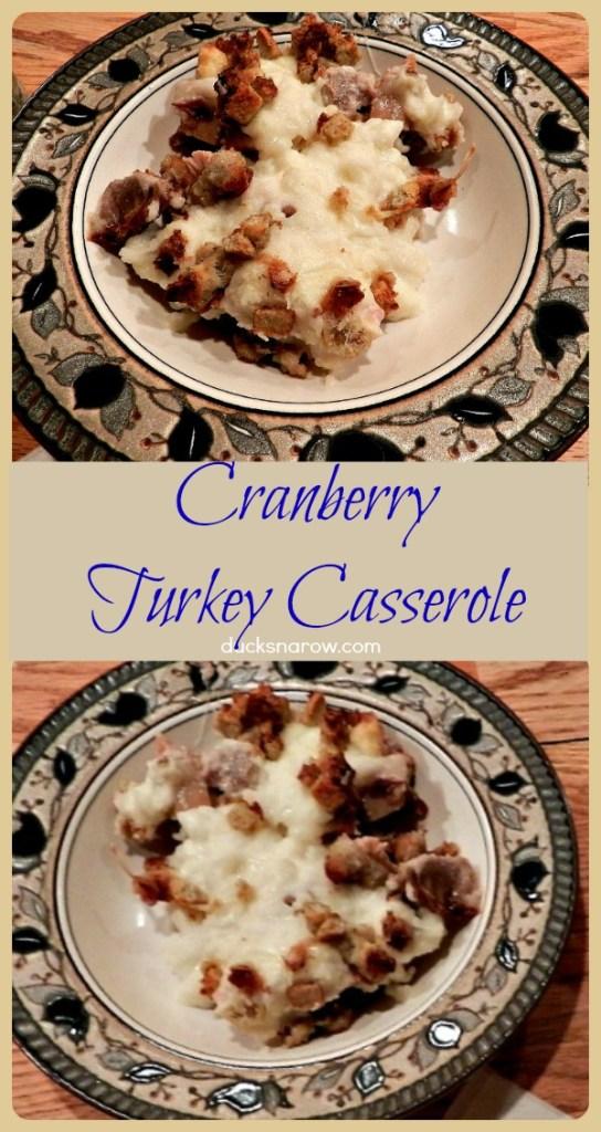 Cranberry Turkey Casserole #DucksnaRow #ThanksgivingDinner #recipes