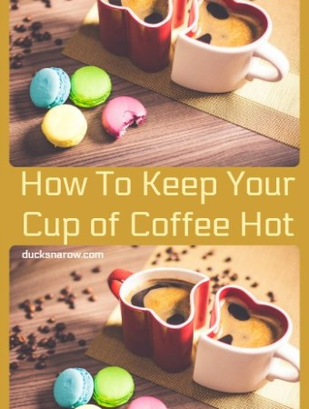 How to keep your cup of coffee hot longer #tips