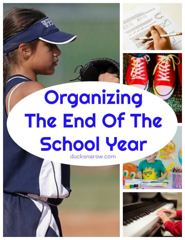How to organize the end of the school year #familyfun #organizing