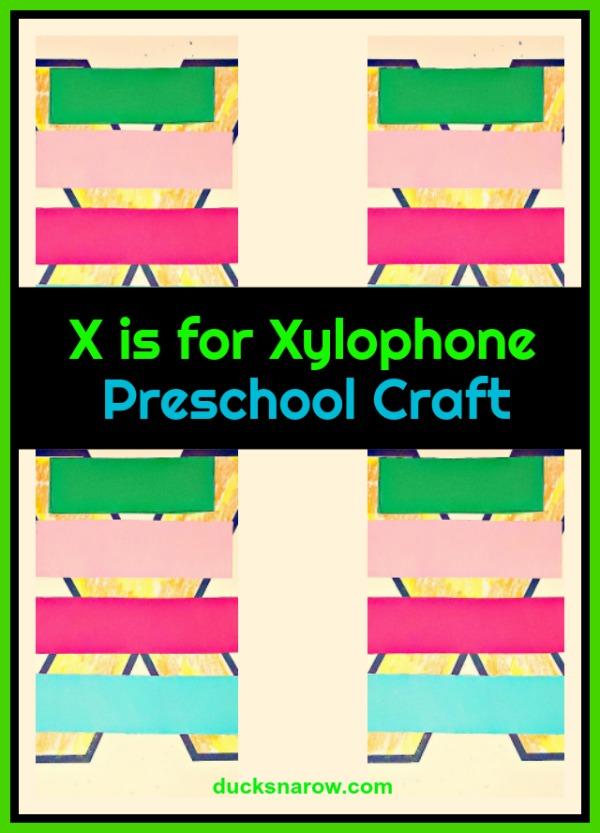 Letter X is for Xylophone preschool craft #preschool
