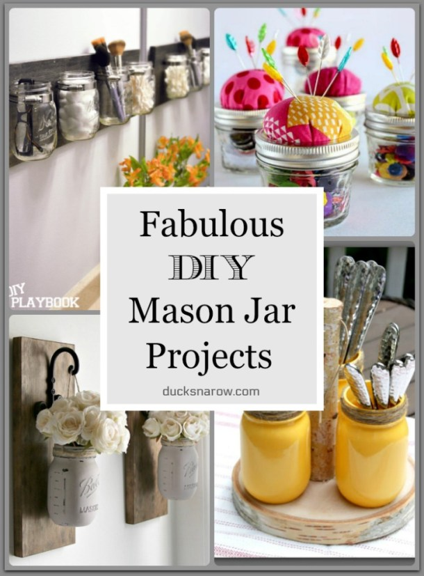 12 Really Cool DIY Mason Jar Projects- July 2020 - Ducks ...